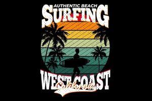 T-shirt surfing authentic beach west coast california retro style vector