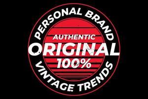 T-shirt original personal brand vintage trend vector