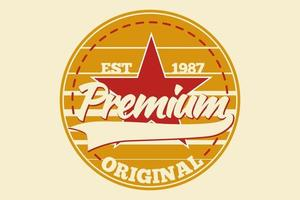 T-shirt typography premium original vintage style vector