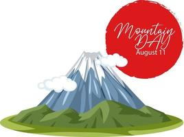 Mount Fuji and Red Sun with Mountain Day on August 11 font banner vector