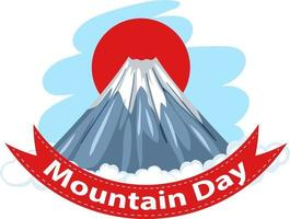 Mount Fuji and Red Sun with Mountain Day font banner vector
