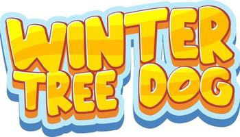 Winter Tree Dog font design in cartoon style isolated on white background vector