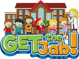 Get the Jab font banner with many kids waiting in a queue and a doctor vector