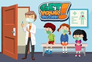 Get Your Vaccine font banner with many kids waiting in queue to see a doctor vector