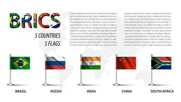 Realistic flag of BRICS. Brazil. Russia. India. China. South Africa and membership with flagpole on world map background vector