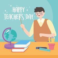 happy teachers day, male teacher school globe map book pencils vector