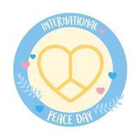 emblema del día internacional de la paz en forma de corazón plantilla de amor vector