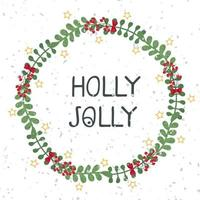 Vector christmas wreath template. Lettering Holly Jolly. Hand draw frame. Use as invitation, greeting card, poster, banner, Social Media design post, cover, placard, brochure, other graphic design