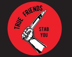 verdadero amigo te apuñala vector