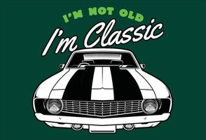 im not old classic vector