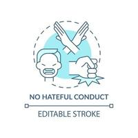 No hateful conduct concept icon. Social media safety idea thin line illustration. Fighting with discrimination and racism. Vector isolated outline RGB color drawing. Editable stroke