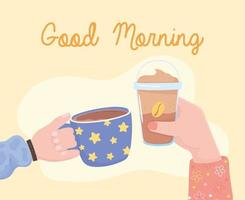 buenos días, manos con frappé y taza de café, bebida fresca fría y caliente vector