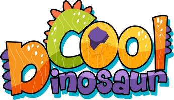 Dinosaur theme with Cool Dinosaur Font Banner on white background vector