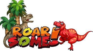 Cute dinosaurs cartoon character with roar font banner vector