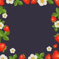 Frame with strawberries, leaves and white flowers on a dark background. Bright fruit square pattern. Summer food banner vector