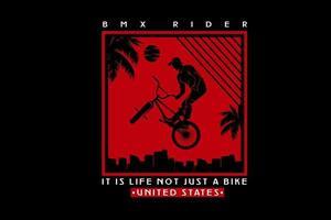 ciclista motocross rider es la vida no solo una bicicleta color rojo vector