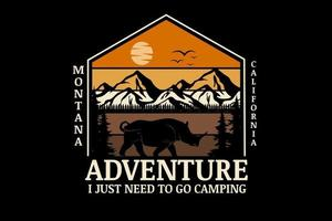 montana california adventure i just need to go camping color orange and brown vector