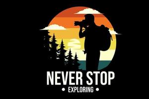 never stop exploring silhouette design with retro background vector