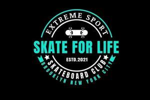 deporte extremo skate for life skateboard club color blanco y tosca vector
