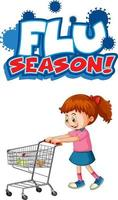 Flu Season font design with a girl standing by shopping cart on white background vector