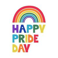 LGBT Pride Month in June. Colorful rainbow with an inscription. Vector image for posters, postcards