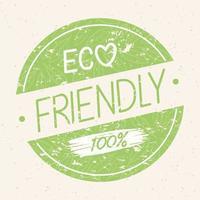 Eco friendly grunge label vector