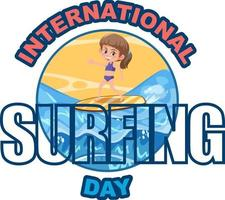 International Surfing Day font with a girl surfing cartoon character vector