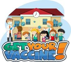 Get Your Vaccine font banner with many kids waiting in queue to get covid-19 vaccine vector