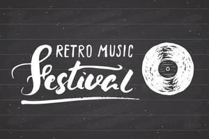 Vinyl record and lettering retro music festival, vintage label, poster typography design Hand drawn sketch, grunge textured retro badge, t-shirt print, vector illustration