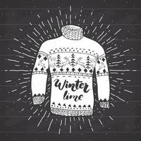 Vintage label, grunge textured Hand drawn retro badge or T-shirt typography design with raindeer sweater and lettering winter time vector illustration.