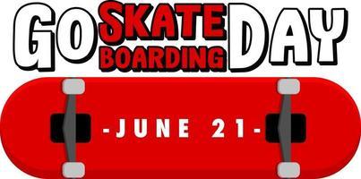 Go Skateboarding Day on June 21 banner isolated vector