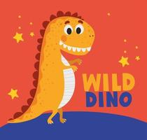 wild dino lettering and one kids illustration of a orange dinosaur vector