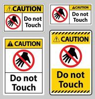 Caution sign do not touch and please do not touch vector