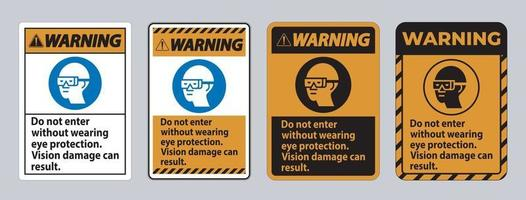 Warning Sign Do Not Enter Without Wearing Eye Protection Vision Damage Can Result vector