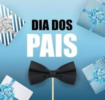 Holiday in Brazil Fathers Day in Portuguese Brazilian Saying Happy Fathers Day  Dia dos Pais vector