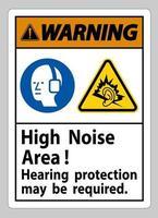 señal de advertencia zona de mucho ruido puede ser necesaria protección para los oídos vector