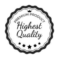 Highest Quality Label Sign. Vector Illustrationon white