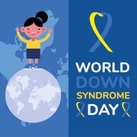 world down sindrome day campaign poster with little girl standing in planet vector