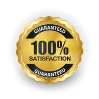 Vector 100 satisfaction guaranteed label on white background