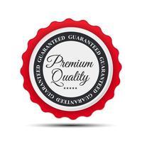 Premium Quality Label Sign. Vector Illustration on white