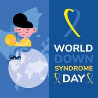 world down sindrome day campaign poster with little boy seated in earth planet vector