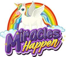 Pegasus cartoon character with Miracles Happen font banner vector
