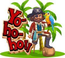 Yo Ho Ho font banner with a pirate man cartoon character vector