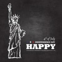 4th of July happy independence day of america background . Statue of liberty drawing design with text on chalkboard texture . Vector