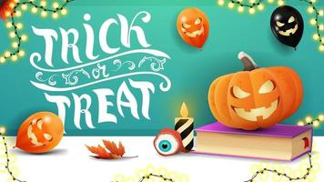 Trick or treat, horizontal green greeting postcard with halloween balloons, garland, spell book and pumpkin Jack vector