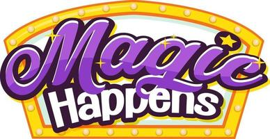 Miracles Happens font typography isolated vector