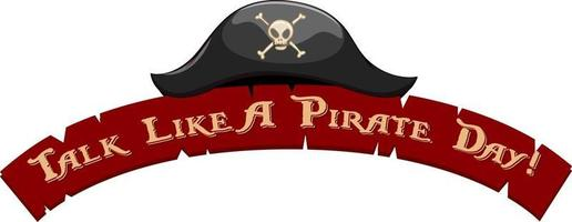 Talk Like A Pirate Day Clipart Banner with A Pirate Hat vector