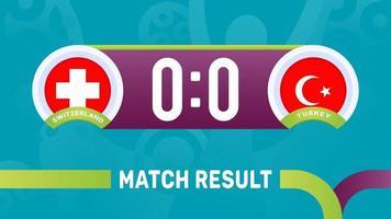 switzerland vs turkey match result, European Football Championship 2020 vector illustration. Football 2020 championship match versus teams intro sport background
