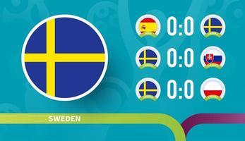 Calendario de partidos de la selección de Suecia en la fase final del campeonato de fútbol de 2020. ilustración vectorial de partidos de fútbol 2020 vector