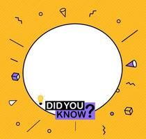 Did you know label sticker with speech bubble. Vector Illustration